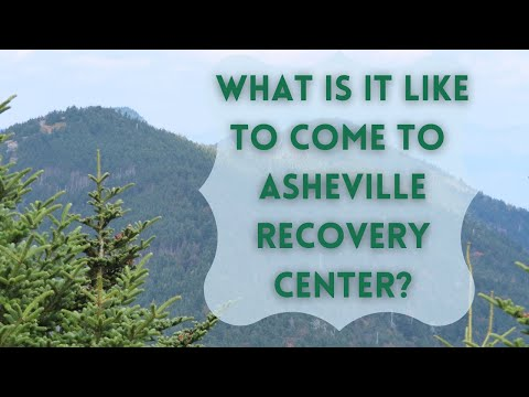 A Day In The Life of a Client at Asheville Recovery Center